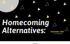 Homecoming Alternatives