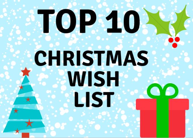 Top 10 Christmas Wish List